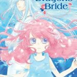 "Viz Media Launches ""The Water Dragon's Bride"" Manga On 4/4/2017"